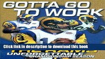 [Read PDF] Gotta Go To Work:The Rams Ebook Free