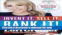 Ebook Invent It, Sell It, Bank It!: Make Your Million-Dollar Idea into a Reality Full Online