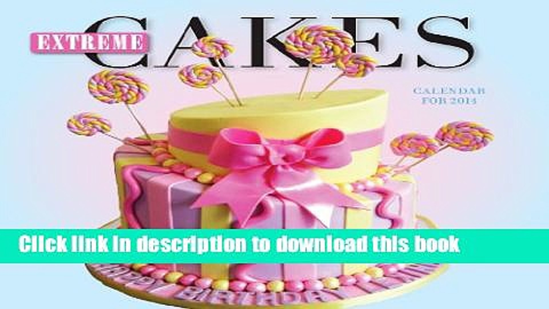 Groovy Ebook Extreme Cakes Mini Calendar 2014 Free Online Video Dailymotion Personalised Birthday Cards Petedlily Jamesorg