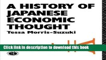 [PDF] History of Japanese Economic Thought (Nissan Institute/Routledge Japanese Studies)  Read