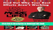 Download  Less Waist More Life! Find Out Why Your Best Efforts Aren t Working: Answers to the Top