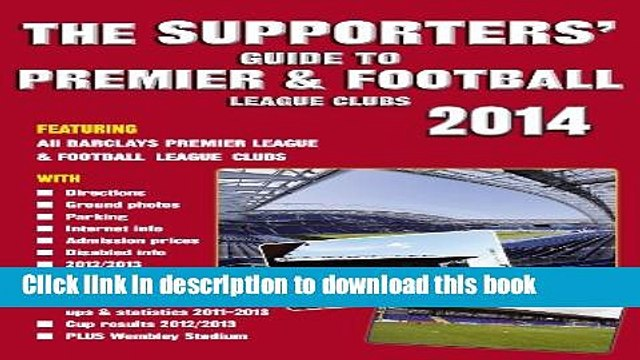 [Read PDF] The Supporters  Guide to Premier   Football League Clubs 2014 Ebook Free