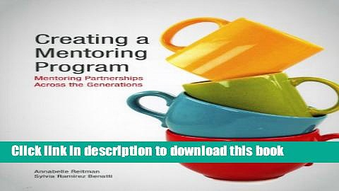 Books Creating a Mentoring Program: Mentoring Partnerships Across the Generations Free Online