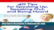 Books 40 Tips For Speaking Up, Speaking Out, And Being Heard (In Her Own VoiceTM Series Book 1)