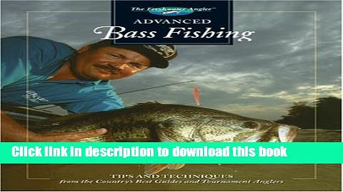 Ebook Advanced Bass Fishing Free Online
