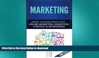 READ ONLINE Marketing: Grow Your Business FAST - Online Marketing, Marketing Strategy   Networking