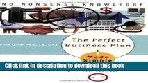 PDF  The Perfect Business Plan Made Simple: The best guide to writing a plan that will secure