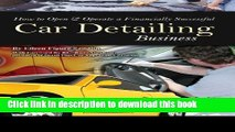Books How to Open   Operate a Financially Successful Car Detailing Business Full Online