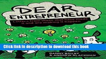 Download  Dear Entrepreneur: Letters from Those That Have Made it And Are Making It Happen  Online