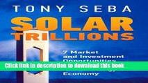 Books Solar Trillions - 7 Market and Investment Opportunities in the Emerging Clean-Energy Economy