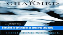 [PDF] The Charmed: Book One of the Charmed Trilogy (Volume 1) Download full E-book
