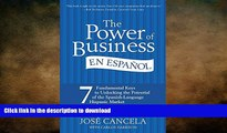 READ THE NEW BOOK The Power of Business en Español: 7 Fundamental Keys to Unlocking the Potential