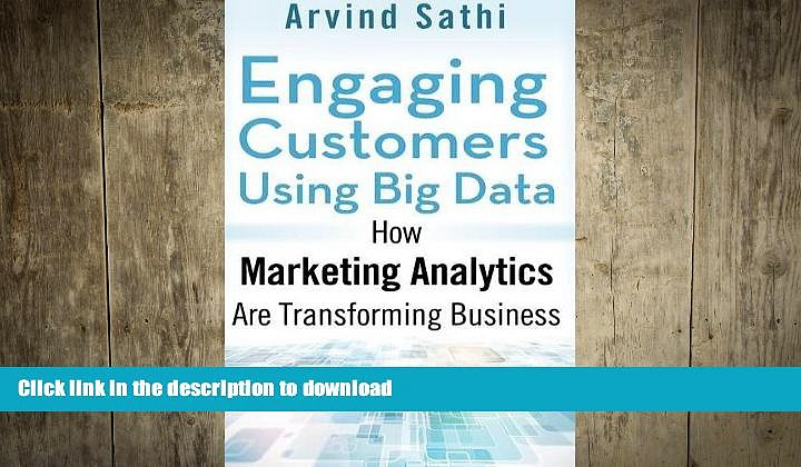 FAVORIT BOOK Engaging Customers Using Big Data: How Marketing Analytics Are Transforming Business