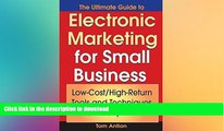 FAVORIT BOOK The Ultimate Guide to Electronic Marketing for Small Business: Low-Cost/High Return