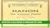 Read Hanon: The Virtuoso Pianist in Sixty Exercises, Complete (Schirmer s Library of Musical