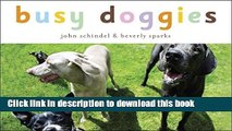 Books Busy Doggies!: A Busy Animals Book (A Busy Book) Full Online