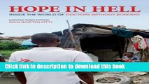 [Read PDF] Hope in Hell: Inside the World of Doctors Without Borders Ebook Online