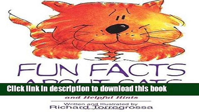 Ebook Fun Facts About Cats: Inspiring Tales, Amazing Feats, Helpful Hints Full Online