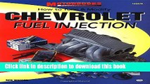 Download  How to Tune   Modify Chevrolet Fuel Injection (Motorbooks Workshop)  Free Books