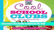 [Read PDF] Cool School Clubs: [Fun Ideas and Activities to Build School Spirit] (Cool School
