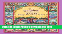 Ebook The Nourishing Traditions Book of Baby   Child Care Full Online