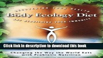 Books The Body Ecology Diet: Recovering Your Health and Rebuilding Your Immunity Full Online