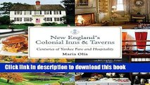 Ebook New England s Colonial Inns   Taverns: Centuries of Yankee Fare and Hospitality Free Online