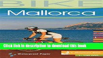 Books Mallorca 1:100,000 Cycling Map, waterproof, 2012 edition ALPINA Full Download
