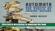 Ebook Automata and Mimesis on the Stage of Theatre History Free Download