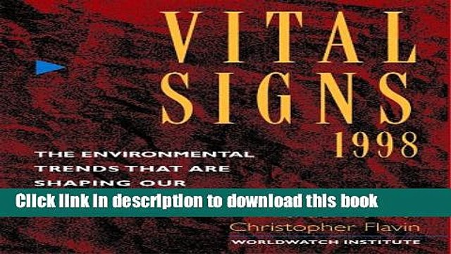 Ebook 1998 Vital Signs: The Environmental Trends That Are Shaping Our Future Free Online