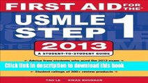 Books Le, Tao; Bhushan, Vikas s First Aid for the USMLE Step 1 2013 (First Aid USMLE) Paperback