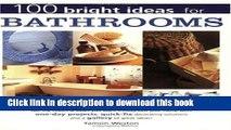 [Read PDF] 100 Bright Ideas for Bathrooms Ebook Free