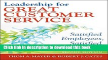 Books Leadership for Great Customer Service: Satisfied Employees, Satisfied Patients, Second