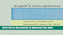 Ebook Legal Conceptions: The Evolving Law and Policy of Assisted Reproductive Technologies Free