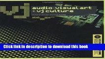 Ebook VJ (includes DVD): Audio-Visual Art and VJ Culture Full Online