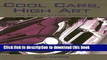 PDF  Cool Cars, High Art: The Rise of Kustom Kulture  {Free Books Online