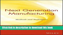 [Read PDF] Next Generation Manufacturing Methods and Techniques Download Free