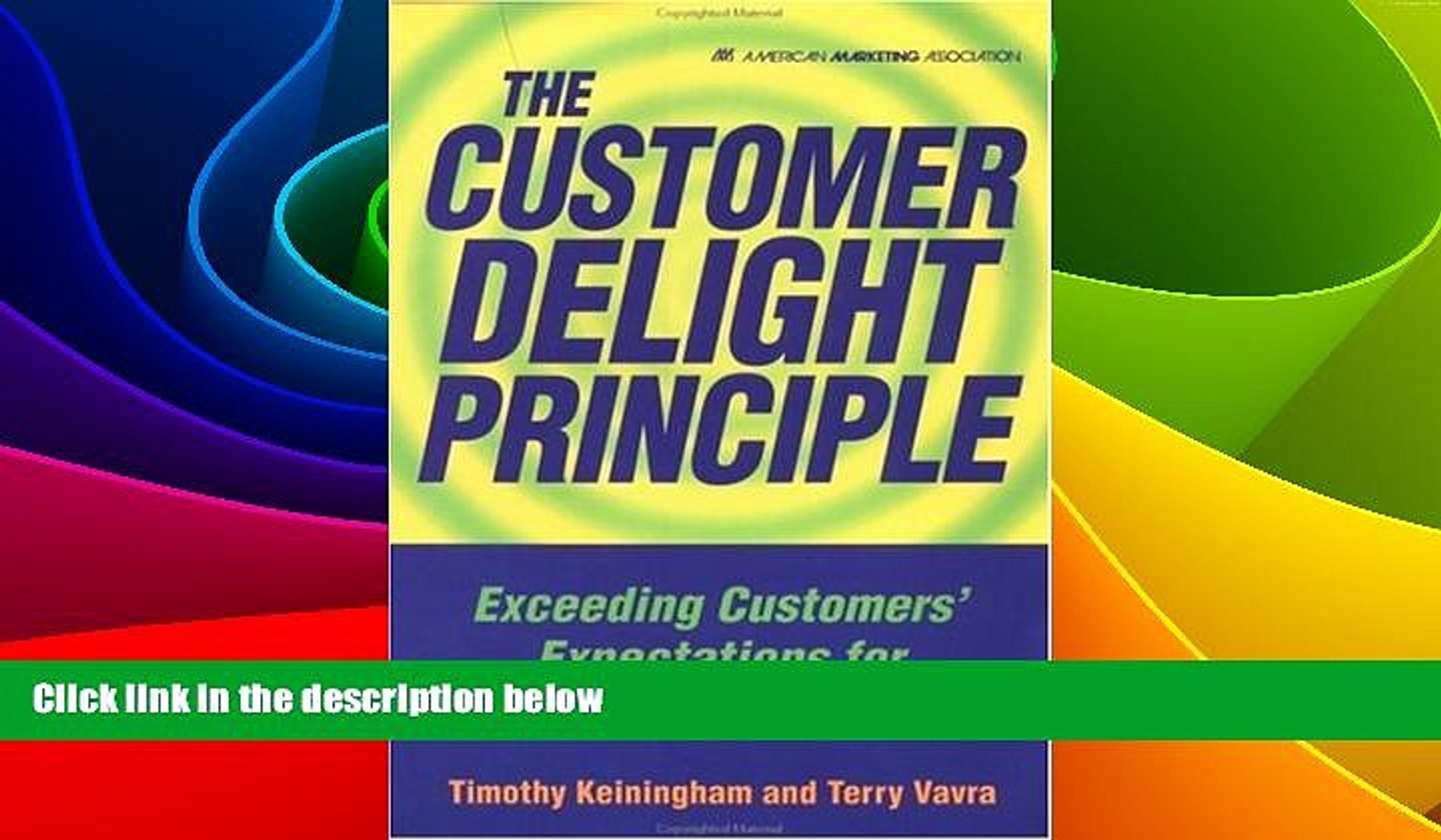 READ FREE FULL  The Customer Delight Principle : Exceeding Customers  Expectations for Bottom-Line