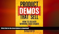 FAVORIT BOOK Product Demos That Sell: How to Deliver Winning SaaS Demos READ EBOOK
