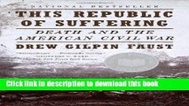 Books This Republic of Suffering: Death and the American Civil War (Vintage Civil War Library)