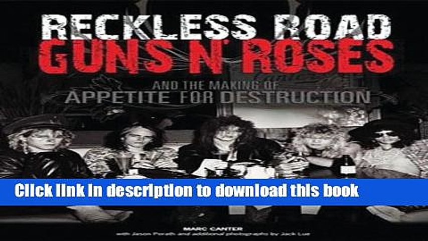 Books Reckless Road: Guns N Roses and the Making of Appetite for  Destruction Free Online