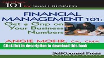 Ebook Financial Management 101: Get a Grip on Your Business Numbers (101 for Small Business