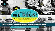 Read We Rock! (Music Lab): A Fun Family Guide for Exploring Rock Music History: From Elvis and the