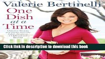 [Read PDF] One Dish at a Time: Delicious Recipes and Stories from My Italian-American Childhood