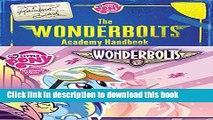 Books My Little Pony: The Wonderbolts Academy Handbook (My Little Pony (Little, Brown   Company))