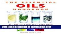 Ebook Essential Oils Handbook: All the Oils You Will Ever Need for Health, Vitality and Well-being