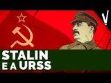 Stalin e a União Soviética