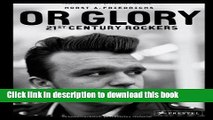Ebook Or Glory: 21st Century Rockers Free Online