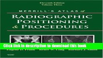Ebook Merrill s Atlas of Radiographic Positioning and Procedures: Volume 3, 11e Full Online