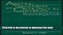 Ebook Abating Treatment With Critically Ill Patients: Ethical and Legal Limits to the Medical